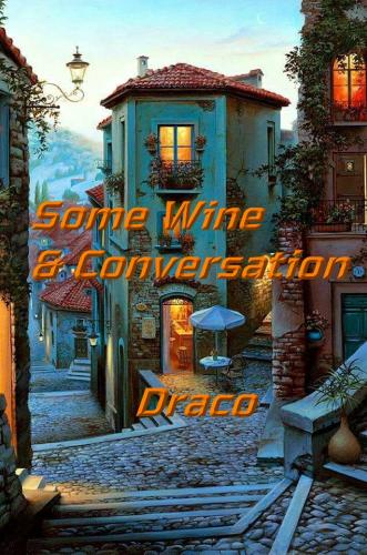 Some Wine & Conversation