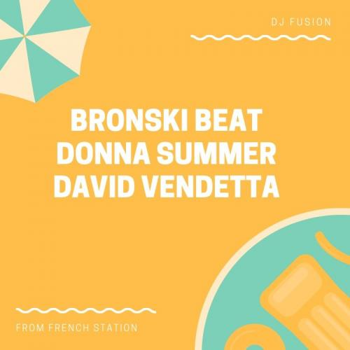 Donna Summer + Bronski Beat + David Vendetta