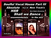 Soulful Vocal House Part III with New Track's.