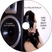 DJ HOLLEE ROLLA-AND THE BEAT GOES ON VOL-1