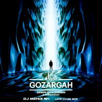 Erwin Khachikian & Karmandan - Gozargah  (DJ MEHDI SH Live Club Mix)