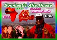 Bombastic Afro House in the best mixed with new Track's.