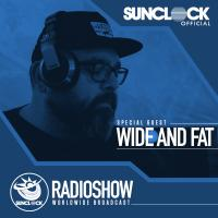 Sunclock Radioshow #099 - Wide And Fat