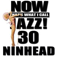 Now That's What I Call Jazz! 30