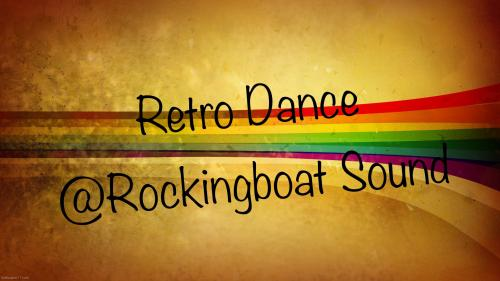 RetroDance-Rockingboat Sound