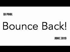 DJ POOL BOUNCE BACK JUNE 2019