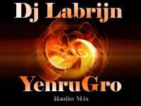Dj Labrijn - YenruGro Radio mix
