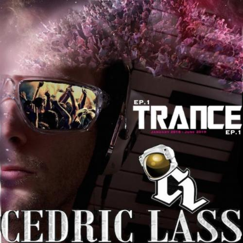 TRANCE From Space With Love! EP.1 By Cedric Lass