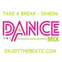 Take A Break - S04E06 Dance Mix