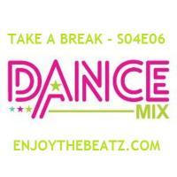 Take A Break - S04E06 Dance Mix