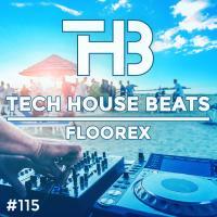 Tech House Beats #115