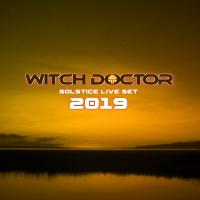 The Witch Doctor - Live Solstice Set