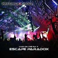 The Witch Doctor Live @ Escape Paradox