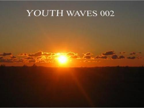 YOUTH WAVES 002