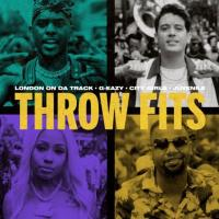 London On Da Track feat G-Eazy, City Girls, Juvenile – Throw Fits remix