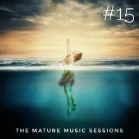 The Mature Music Sessions Vol #15 - Iain Willis