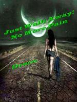 Just Walk Away!! No More Pain!