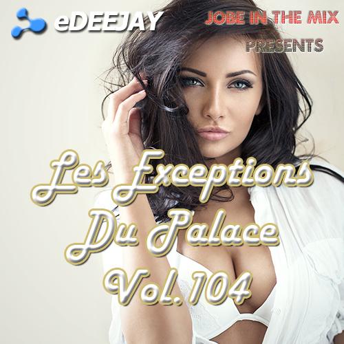 Les Exceptions Du Palace Vol.104