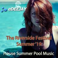 The Riverside Festival Summer '19