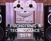 PSICHOTRONIC & TECHNODANCE 2019