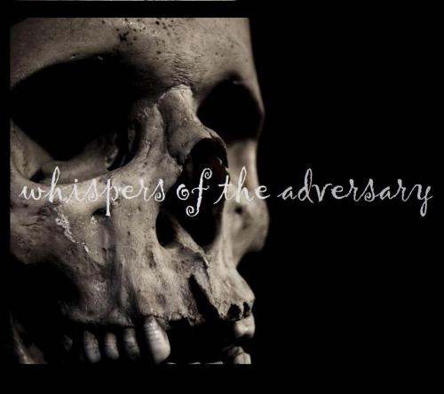 whispers of the adversary