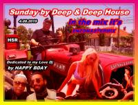 Sunday with Deep & Deep New August Track's 2019
