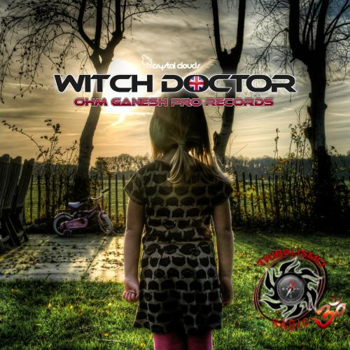 The Witch Doctor Live @ Tribalismo Radio 13th August 2019