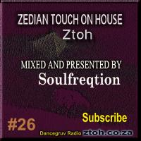 Zedian Touch On House 26