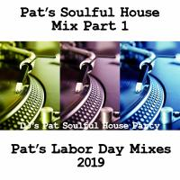 Pat's Labor Day Mix 2019
