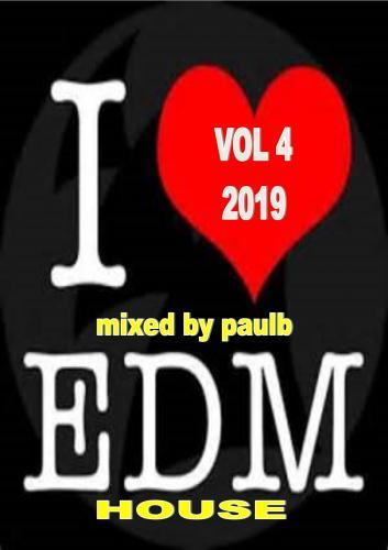 EDM HOUSE VOL 4 2019