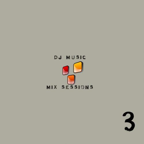 DJ Music Sessions - Session 3