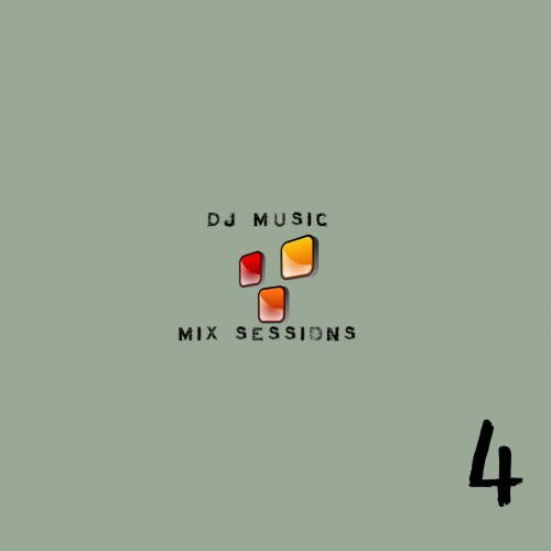 DJ Music Sessions - Session 4