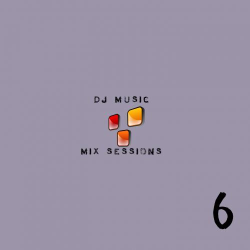 DJ Music Sessions - Session 6