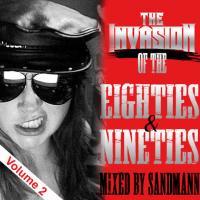 Invasion of the Eighties & Nineties 2