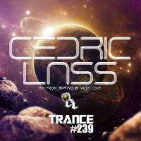 TRANCE From Space With Love! #239