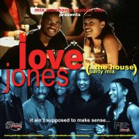 Love Jones (The House Party Mix)