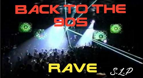 BACK TO THE 90s RAVE