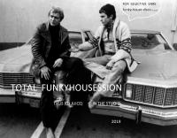 TOTAL FUNKYHOUSESSION 2019