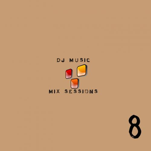 DJ Music Sessions - Session 8