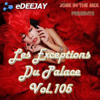 Les Exceptions Du Palace Vol.105