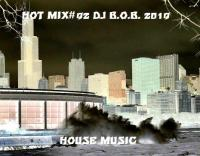 HOT MIX#92 DJ B.O.B. 2019