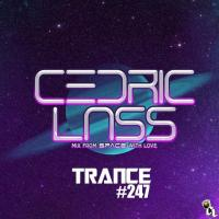 TRANCE From Space With Love! #247