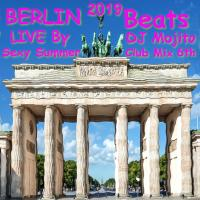 BERLIN BEATS - SEXY SUMMER CLUB MIX 2019 THE 6TH