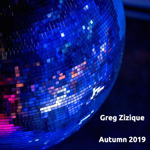 Greg Zizique - Autumn 2019