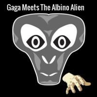 *JUMPSCARE WARNING* Gaga Meets The Albino Alien