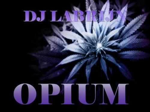 Dj Labrijn - Opium