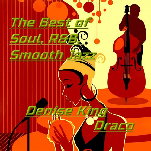 The Best of Soul,R&B,Smooth Jazz
