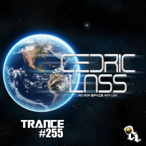TRANCE From Space With Love! #255