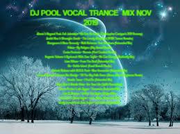 DJ POOL VOCAL TRANCE MIX NOV 2019