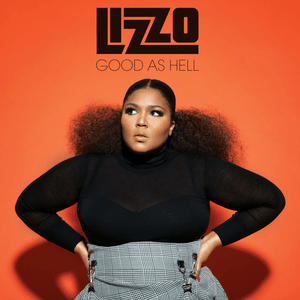 Lizzo – Good As Hell remix
